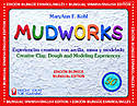 Mudworks Bilingual Edition